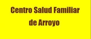 Centro Salud Familiar de Arroyo